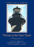 Portrait of the Outer Banks : a pictorial tour