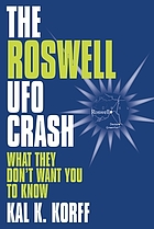 The Roswell UFO crash : what they don't want you to know