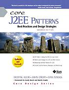 Core J2EE patterns : best practices and design strategies