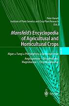 Mansfeld's encyclopedia of agricultural and horticultural crops (except ornamentals) / 1 / with contrib. by R. Büttner ... [et al.] ; drawings by Ruth Kilian and Wolfgang Kilian.