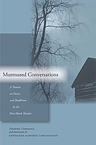 Murmured conversations : a treatise on poetry and buddhism