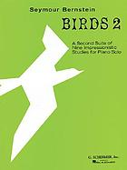 Birds 2 : a second suite of nine impressionistic studies for piano solo