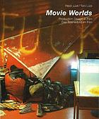 Magic worlds : production design in film - das Szenenbild im Film