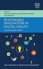 Responsible innovation in digital health : empowering the patient