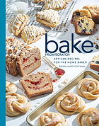 Bake from scratch, vol. 4 : artisan recipes for the home baker