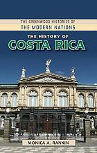The History of Costa Rica.