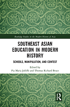 Southeast Asian education in modern history : schools, manipulation, and contest