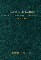 The apostolic fathers : Greek texts and English translations