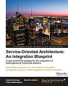 Service Oriented Architecture An Integration Blueprint.