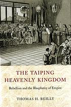 Taiping Heavenly Kingdom Rebellion and the Blasphemy of Empire