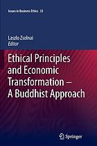 Ethical principles and economic transformation-- a Buddhist approach