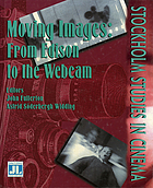 Moving images : from Edison to the webcam