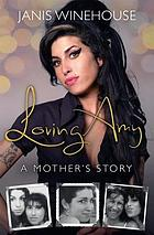 Loving Amy : a mother's story