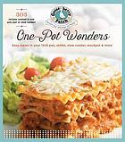 One Pot Wonders : easy meals in your 13 x 9 pan, skillet, slow cooker, stockpot & more