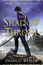 The shadow throne : book two of the Shadow Campaigns