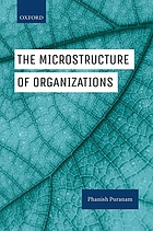 The microstructure of organizations