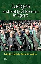 Judges and political reform in Egypt : [conference ...