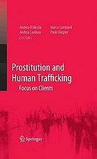 Prostitution and human trafficking : focus on clients