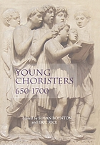 Young choristers, 650-1700