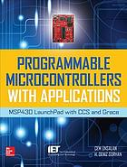 Programmable microcontrollers with applications : MSP430 LaunchPad with CCS and Grace