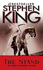 The stand : the complete & uncut edition