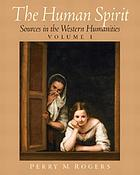 The human spirit : sources in the Western humanities