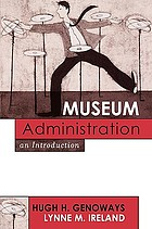 Museum administration : an introduction