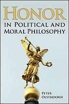 Honor in political and moral philosophy
