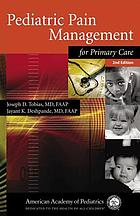 Pediatric pain management for primary care