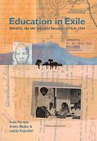 Education in exile : SOMAFCO, the ANC school in Tanzania, 1978-1992