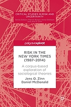 Risk in The New York Times (1987-2014) : a corpus-based exploration of sociological theories