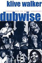 Dubwise : reasoning from the reggae underground