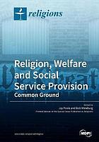 Religion, Welfare and Social Service Provision. Common Ground