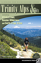 Trinity Alps & vicinity : a hiking and backpacking guide
