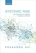 Systemic risk : the dynamics of modern financial systems