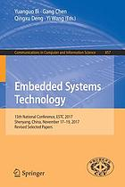 Embedded systems technology : 15th National Conference, ESTC 2017, Shenyang, China, November 17-19, 2017, Revised selected papers