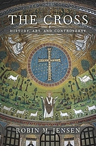 The cross : history, art, and controversy