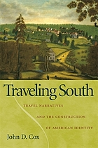 Traveling South : Travel Narratives and the Construction of American Identity