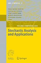 Stochastic analysis and applications : the Abel Symposium 2005 : proceedings of the Second Abel Symposium, Oslo, July 29-August 4, 2005, held in honor of Kiyosi Itō