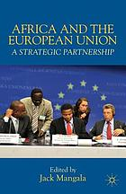 Africa and the European Union : a strategic partnership