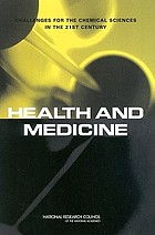 Health and medicine : challenges for the chemical sciences in the 21st century