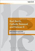 Karl Barth, Catholic renewal and Vatican II