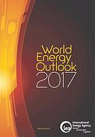 World Energy Outlook 2017.