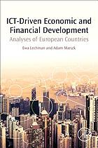 ICT-Driven Economic and Financial Development : Analyses of OECD Countries