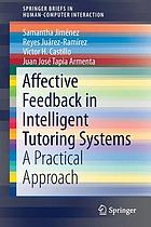 Affective feedback in intelligent tutoring systems : a practical approach