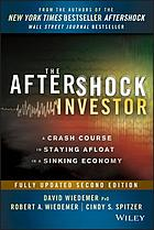 The aftershock investor : a crash course in staying afloat in a sinking economy