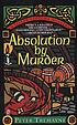 Absolution by murder : a Sister Fidelma mystery by  Peter Tremayne