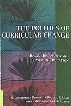 Politics of Curricular Change.