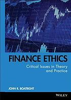 Finance ethics : critical issues in theory and practice