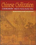 Chinese civilization : a sourcebook